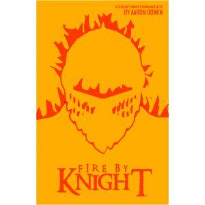 Fire By Knight (Digital Short Story)