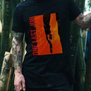 One Last Job T-Shirt Preorder